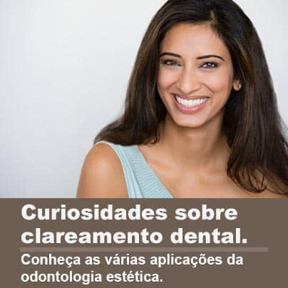 Curiosidades sobre clareamento dental