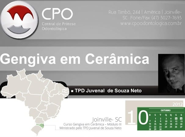 - Curso Gengiva em Cerâmica – Módulo III - Ministrado pelo TPD Juvenal de Souza Neto